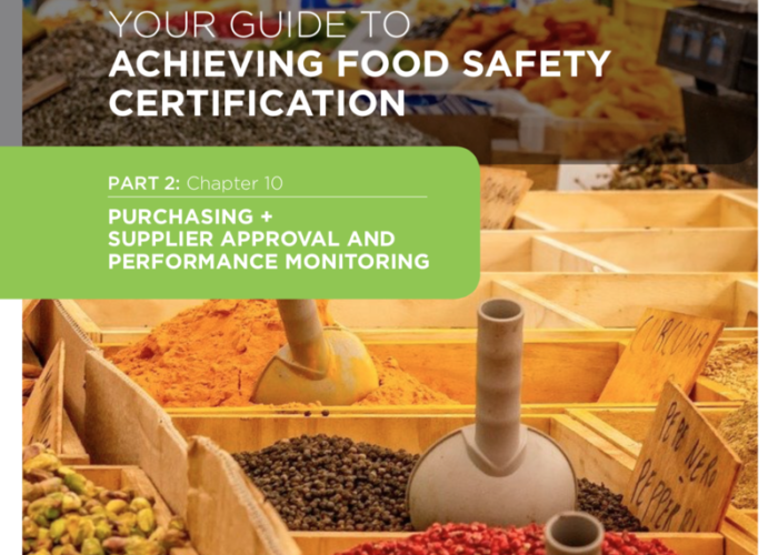 20. Your Guide to Achieving Food Safety Certification Part 2: Chapter 10