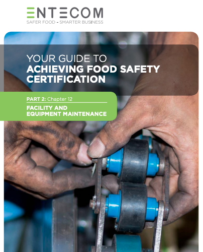 22. Your Guide to Achieving Food Safety Certification Part 2: Chapter 12