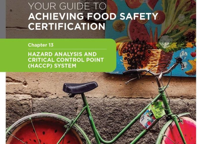 23. Your Guide to Achieving Food Safety Certification Part 2: Chapter 13