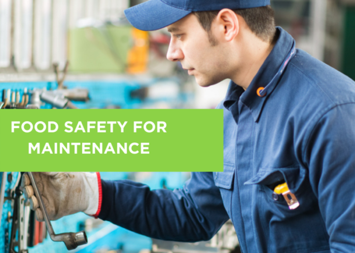 Food Safety for Maintenance