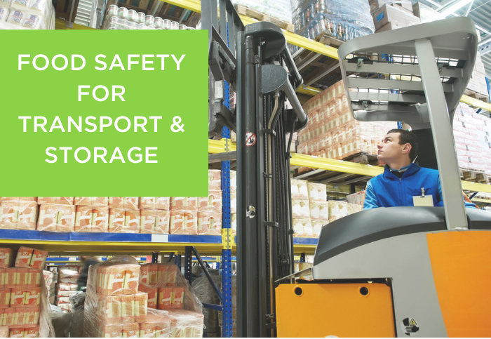 Food Safety for the Transport & Storage of Food